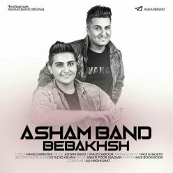 Asham Band Bebakhsh