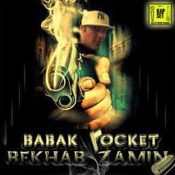 Babak Rocket Bekhab Zamin