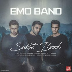 EMO Band Sakht Bood