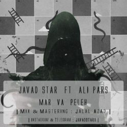 Javad Star Ft Ali Pars Mar Va Peleh