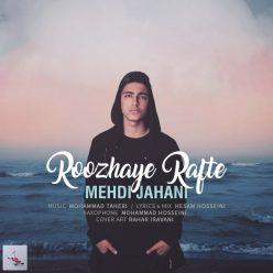Mehdi Jahani Roozhaye Rafte