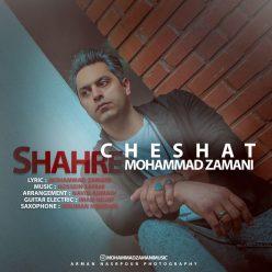Mohammad Zamani Shahre Cheshat