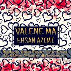 Ehsan Azimi Valene Ma