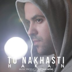 Hakan To Nakhasti