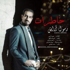 Rasoul Arayesh Khaterat