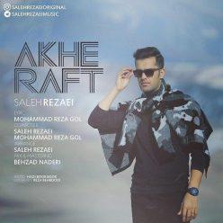 Saleh Rezaei Akhe Raft