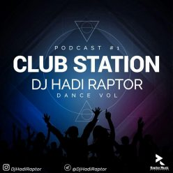 Dj Hadi Raptor Club Station