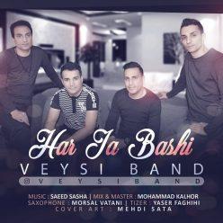 Veysi Band Har Ja Bashi