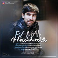 Ali Khodabandello Ba Man