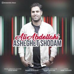 Ali Abdollahi Asheghet Shodam