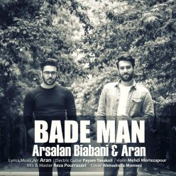 Arsalan Biabani Ft Aran Bade Man