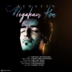 Behaeen Negaham Kon