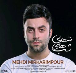 Mehdi Mirkarimpour Shabhaye Tanhaei