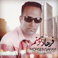 Mohsen Safayi Farhade To Manam
