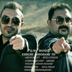 QM Band Eshghe Khodami To