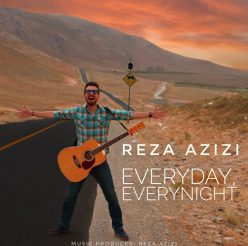 Reza Azizi Everyday Everynight