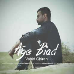Vahid Chirani Age Biad