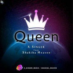 X SINGER Feat Shakiba Heaven Queen