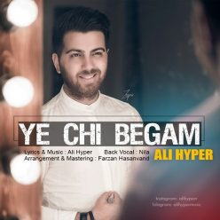 Ali Hyper Ye Chi Begam