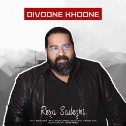 Reza Sadeghi Divoone Khoone
