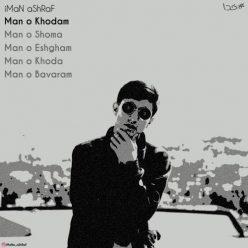 iMaN aShRaF Man o Khodam