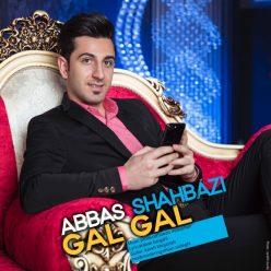 Abbas Shahbazi Gal Gal