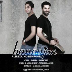 Alireza Hoseinpoor Banoo Jan