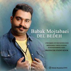Babak Mojtabaei Del Bedeh