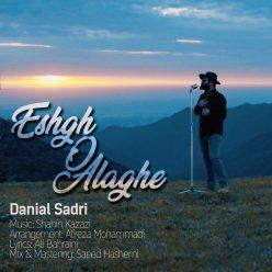 Danial Sadri Eshgh o Alaghe