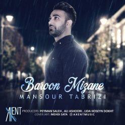 Mansour Tabrizi Baroon Mizane