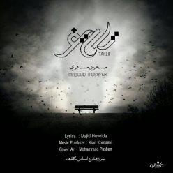 Masoud Mosaferi Taklif