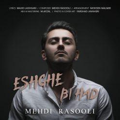 Mehdi Rasooli Eshghe Bi Had