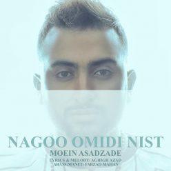 Moein Asadzadeh Nagoo Omidi Nist