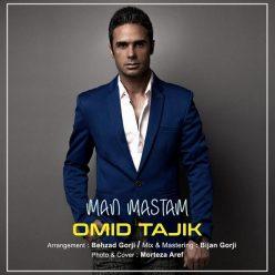 Mordad Omid Tajik Man Mastam