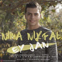 Nima Nikfal Ey Jan