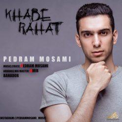Pedram Mosami Khabe Rahat