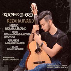 Reza Hajivand Koohe Dard