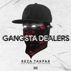 Reza Takpar Gangsta Dealers