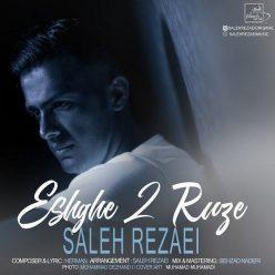 Saleh Rezaei Eshghe Do Rooze