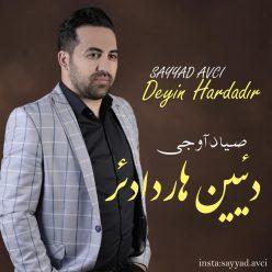 Sayyad Avci Deyin Hardadir