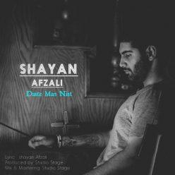 Shayan Afzali Daste Man Nist