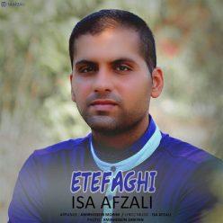 Isa Afzali Etefaghi