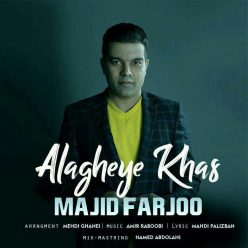 Majid Farjoo Alagheye Khas