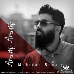 Mehrdad Banaiy Aroom Aroom