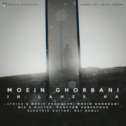 Moein Ghorbani In Lahzeha