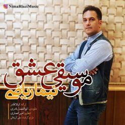 Nima Riazi Mosighie Eshgh