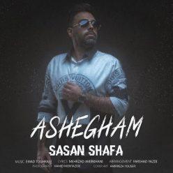Sasan Shafa Ashegham