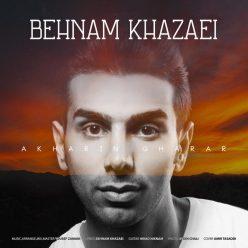 Behnam Khazaei Akharin Gharar