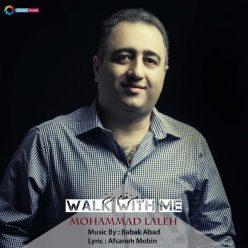 Mohammad Laleh Ba Man Ghadam Bezan