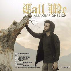 Aliakbar Ghelich Call Me